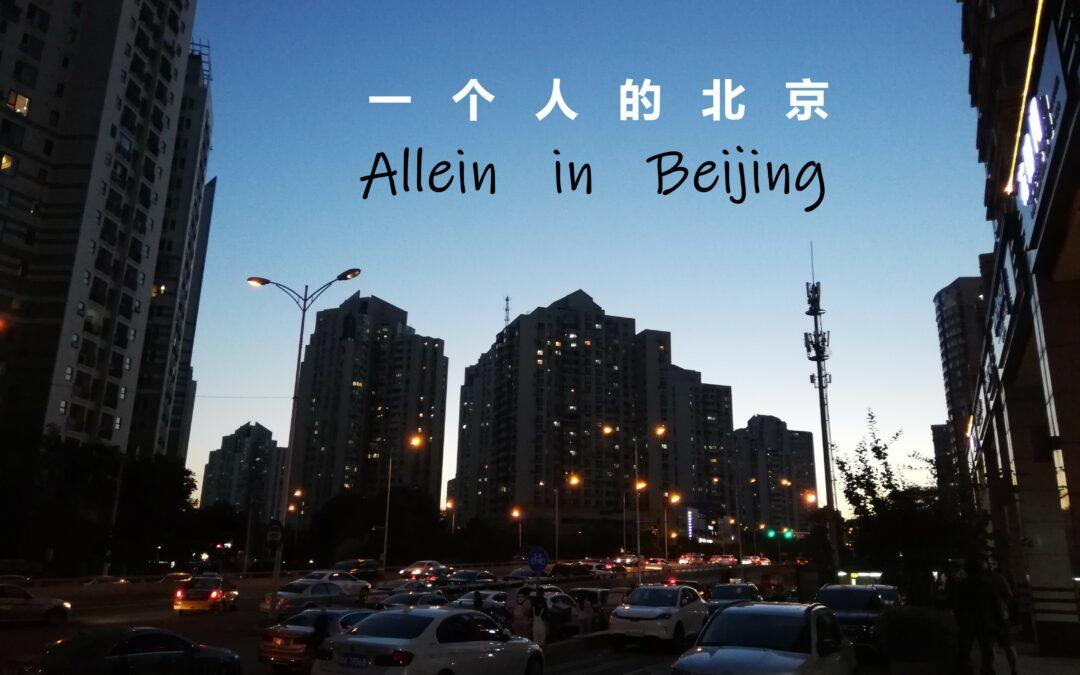 Allein in Beijing